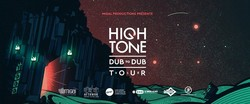 Flyer High Tone Dub to Dub Aftershow
