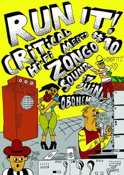 Flyer Run It! #10 Critical Hi-Fi meets Zongo Sound